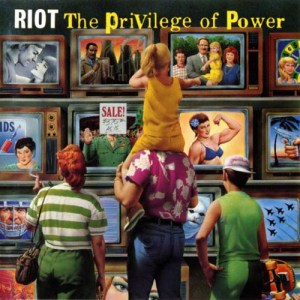 RIOT_The_Privilege_of_Power
