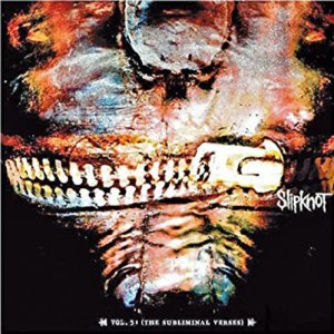SLIPKNOT_Vol3_(The_Subliminal_Verses)b