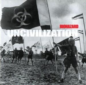 BIOHAZARD_Uncivilization