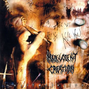MALEVOLENT_CREATION_Manifestation
