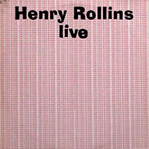 ROLLINS_BAND_Live_Split_Album_with_Dutch_band_Gore_Recorded_@_El_Mocambo_Toronto,_Ontario_5_17_87