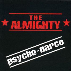THE_ALMIGHTY_Psycho_Narco