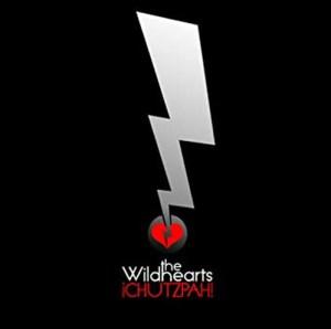 THE_WILDHEARTS _¡Chutzpah!