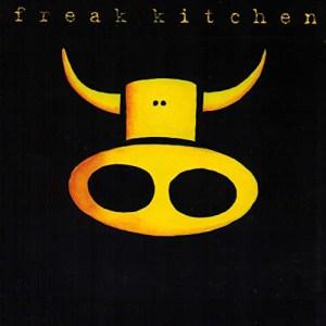 FREAK_KITCHEN_Freak_Kitchen
