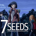 7SEEDS【Netflixにて全世界独占配信】最新話から最終回までのネタバレ口コミ・評判・感想