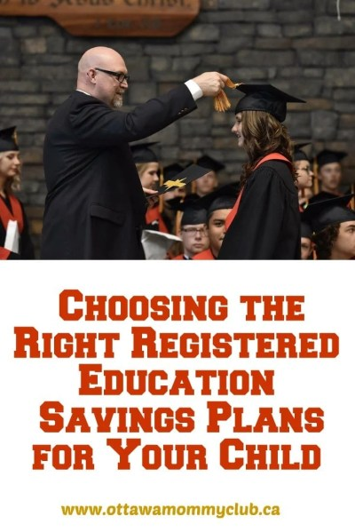 Choosing the Right Registered Education Savings Plans for Your Child