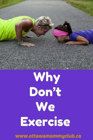 Why Don't We Exercise