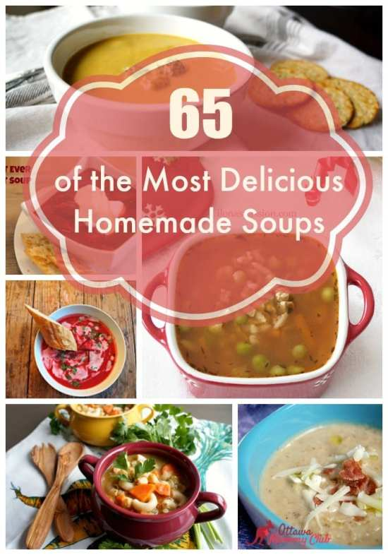 65 of the Most Delicious Homemade Soups