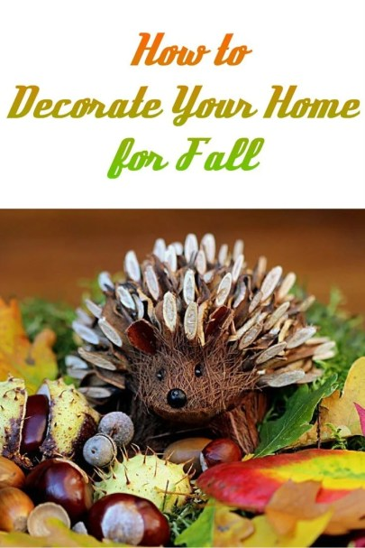 How to Decorate Your Home for Fall