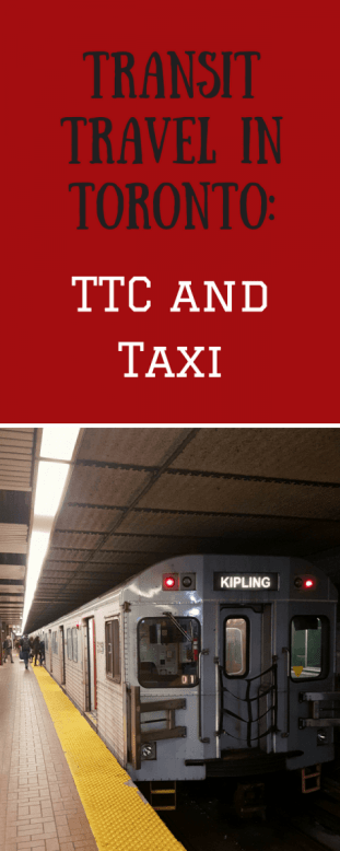 Transit Travel in Toronto - TTC and Taxi