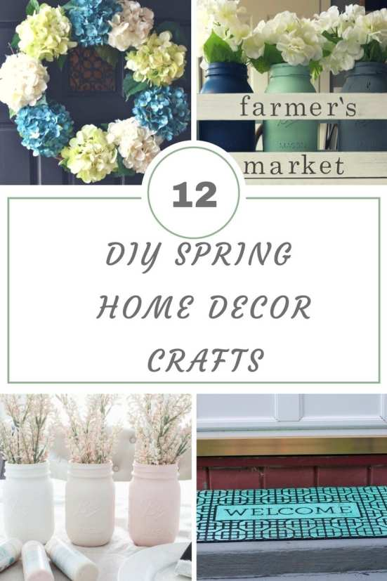 12 DIY Spring Home Decor Crafts