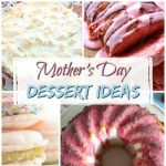 15 Mother's Day Dessert Ideas