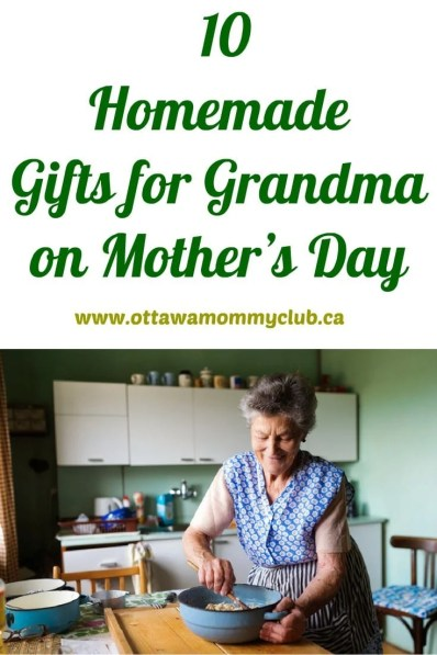 10 Homemade Gifts for Grandma on Mother's Day