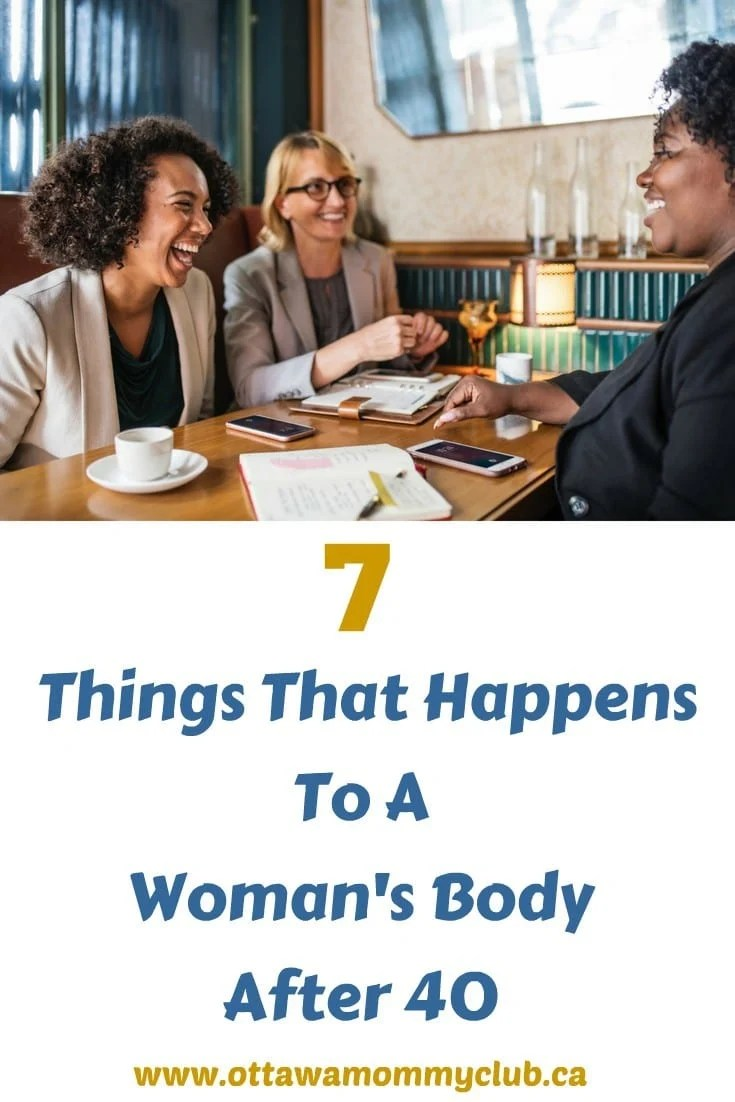 7 Things That Happens To A Woman's Body After 40