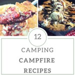 12 Campfire Camping Recipes