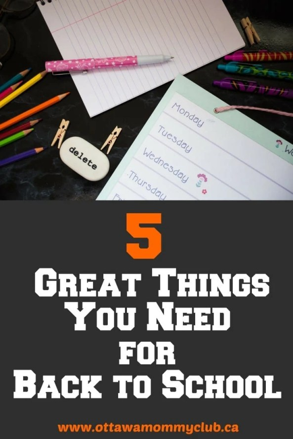5 Great Things You Need for Back to School