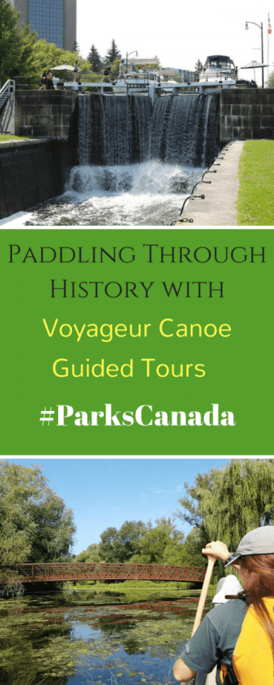 Paddling Through History with into History with Voyageur Canoe Guided Tours #ParksCanada