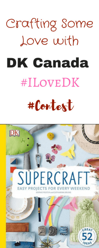 Crafting Some Love with DK Canada #ILoveDK