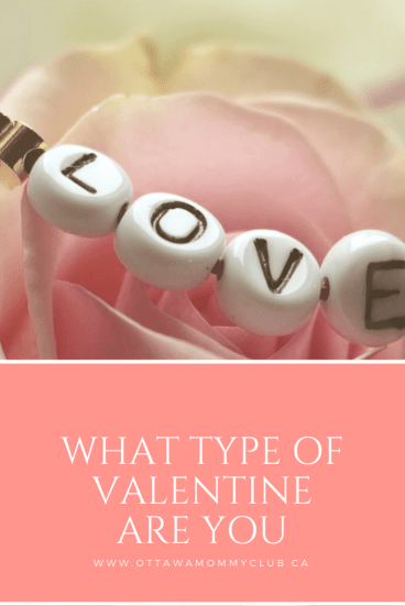 What Type Of Valentine Are You