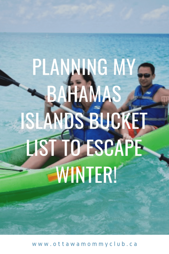 Planning My Bahamas Islands Bucket List to Escape Winter!