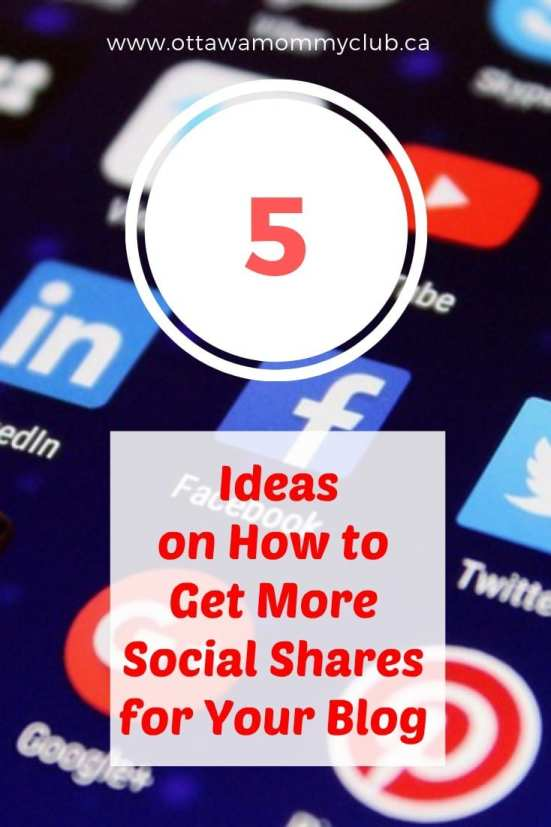 5 Ideas on How to Get More Social Shares for Your Blog