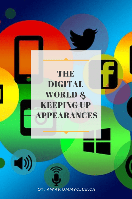 The Digital World & Keeping Up Appearances