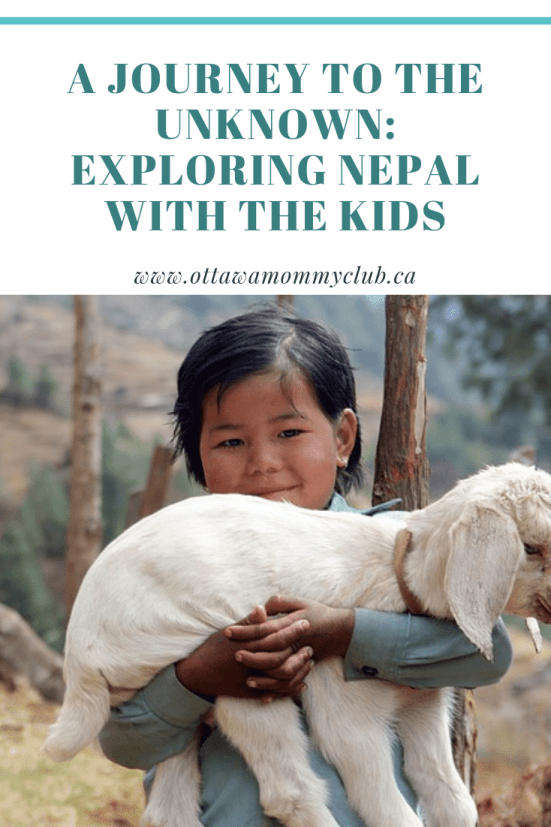 A Journey to the Unknown: Exploring Nepal with the Kids