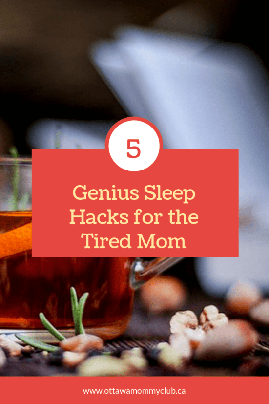 Sleep-Deprived Mom? 5 Genius Sleep Hacks for the Tired Mom