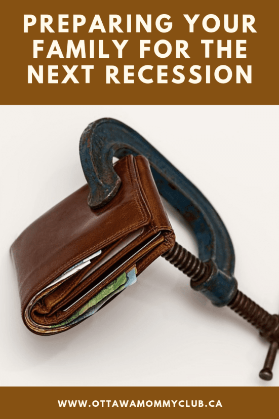 Preparing Your Family For the Next Recession