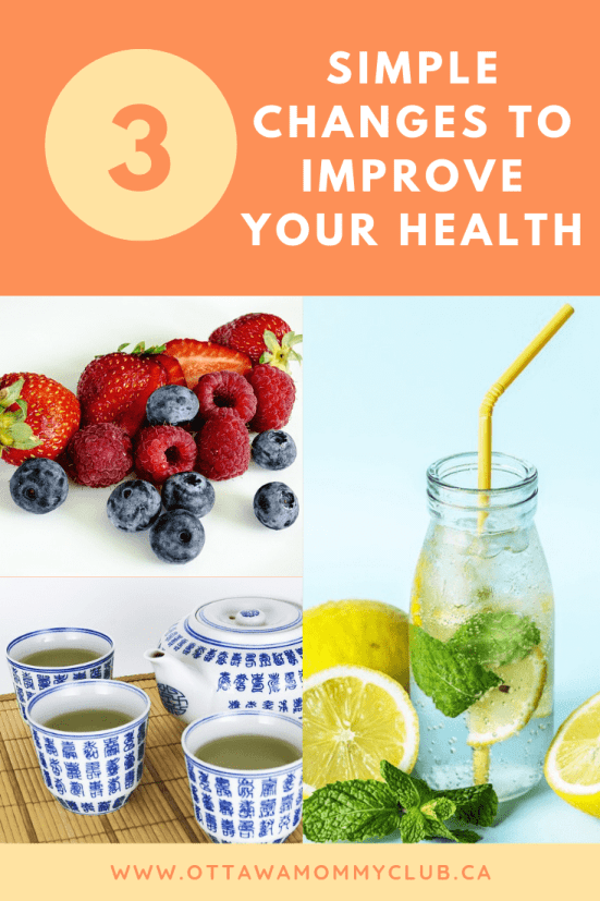 3 Simple Changes to Improve Your Health