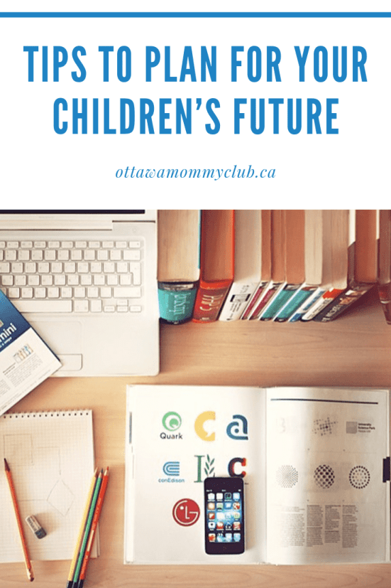 Tips to Plan for Your Children's Future