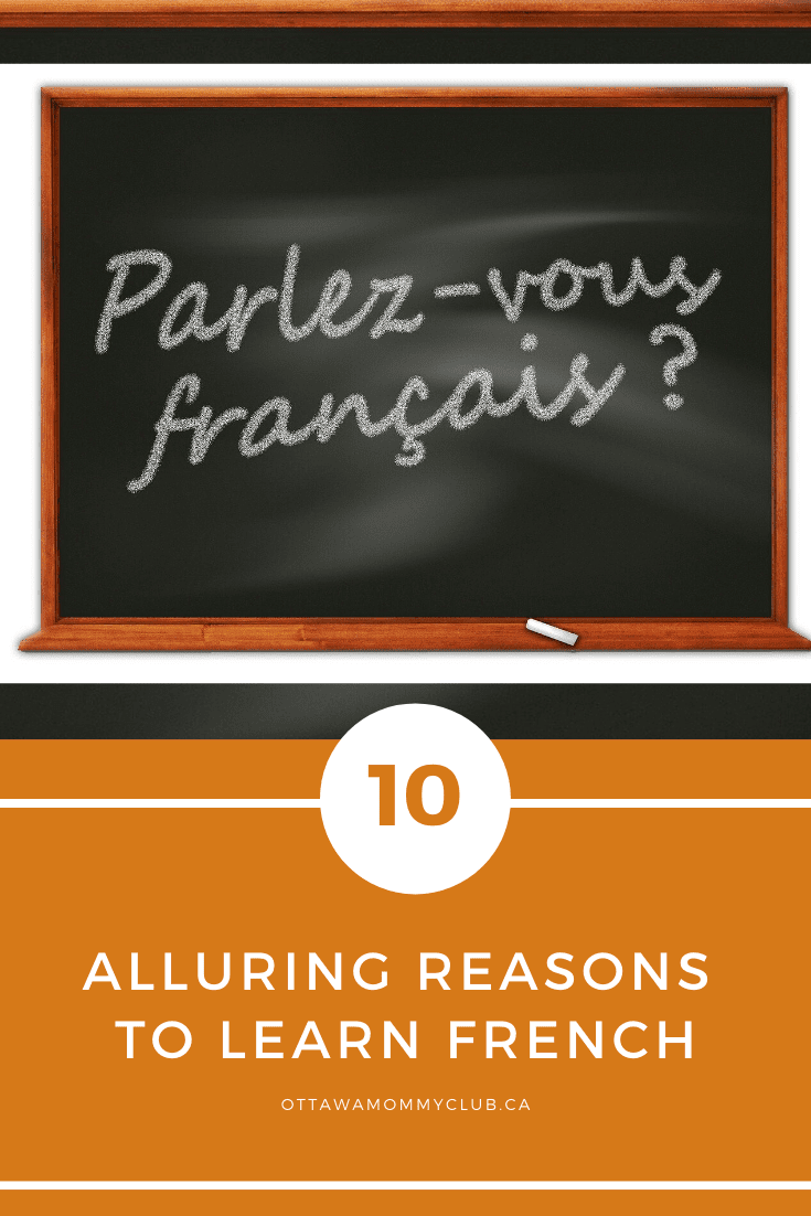 10 Alluring Reasons to Learn French