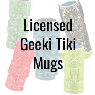 Licensed Geeki Tiki Mugs