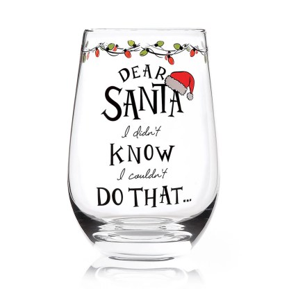 Otto's Granary Dear Santa Do That Stemless Wine Glass Entertainment by Izzy and Oliver