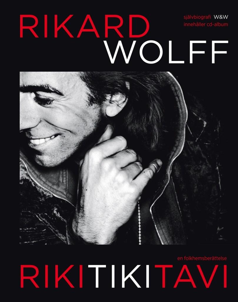 """""""Rikitikitavi"""" av Rikard Wolff"""