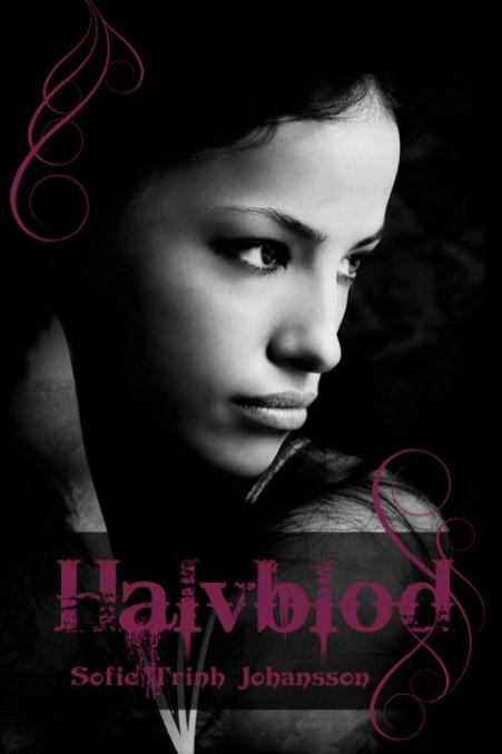 """""""Halvblod"""" av Sofie Trinh Johansson"""