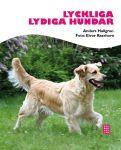 """""""Lyckliga lydiga hundar"""" av Anders Hallgren"""