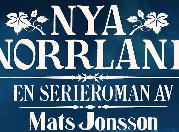 Nya Norrland av Mats Jonsson