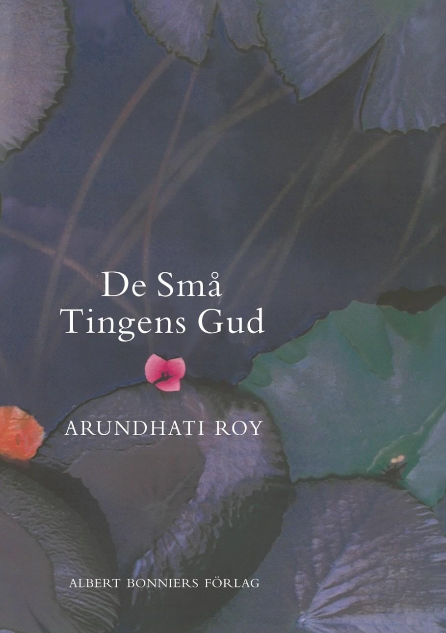 De små tingens gud av Arundhati Roy