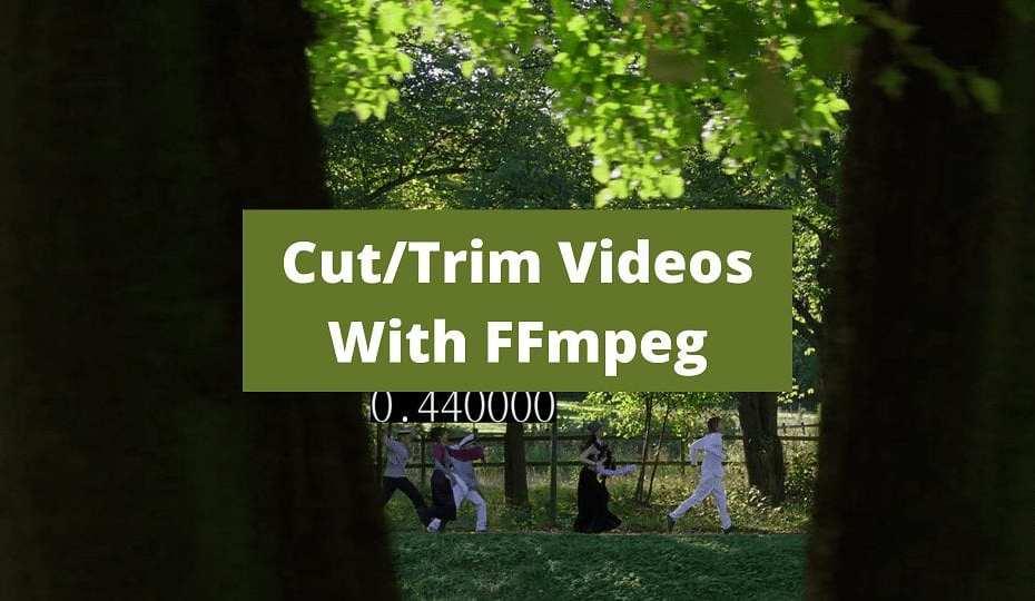 cut video using ffmpeg