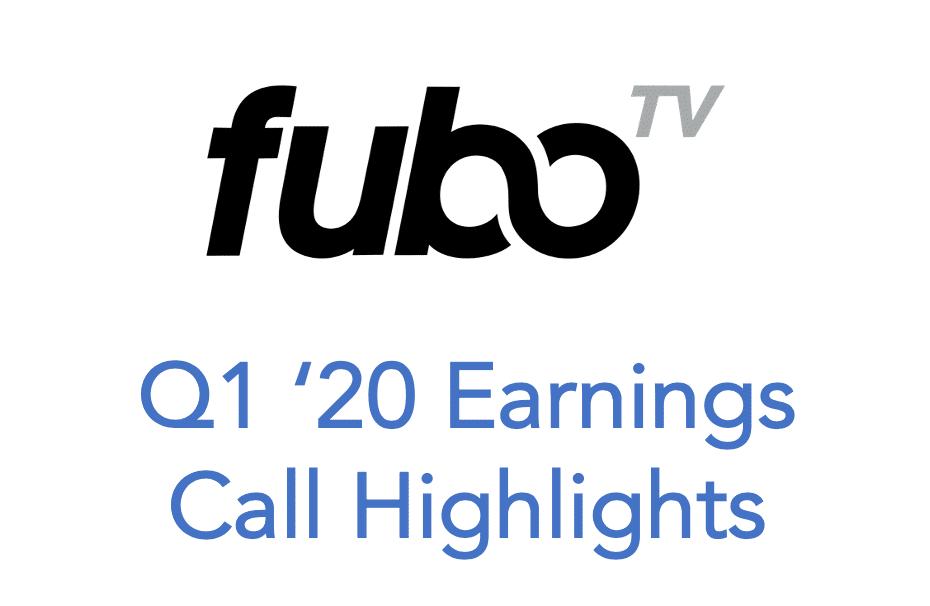 fubotv-q1-2020-earnings-call-highlights-min