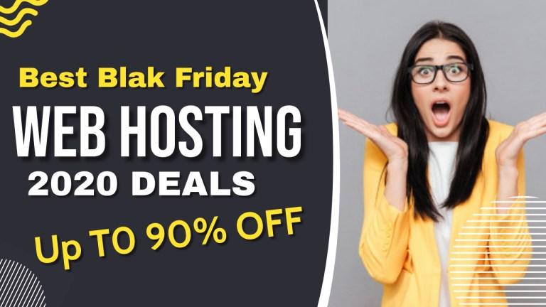 Top 9  Black Friday Web Hosting Deals 2020 (Up to 90% OFF)
