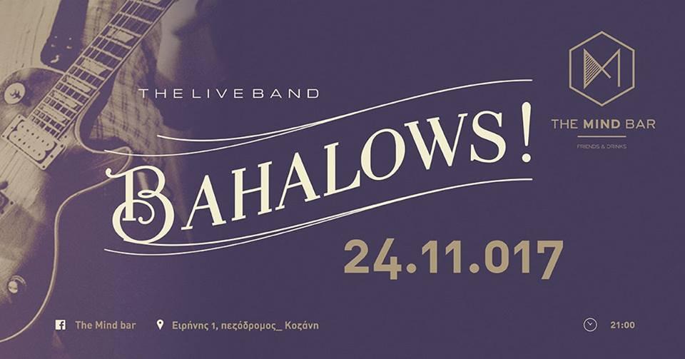 The Bahalows live στο Mind bar στην Κοζάνη, την Παρασκευή 24 Νοεμβρίου