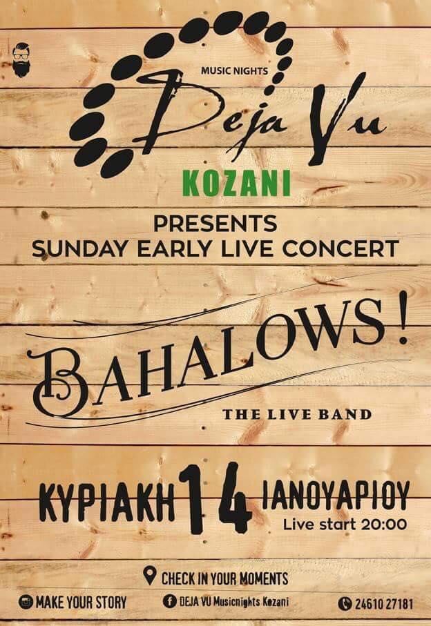 Οι Bahalows live στο De ja vu στην Κοζάνη, την Κυριακή 14 Ιανουαρίου