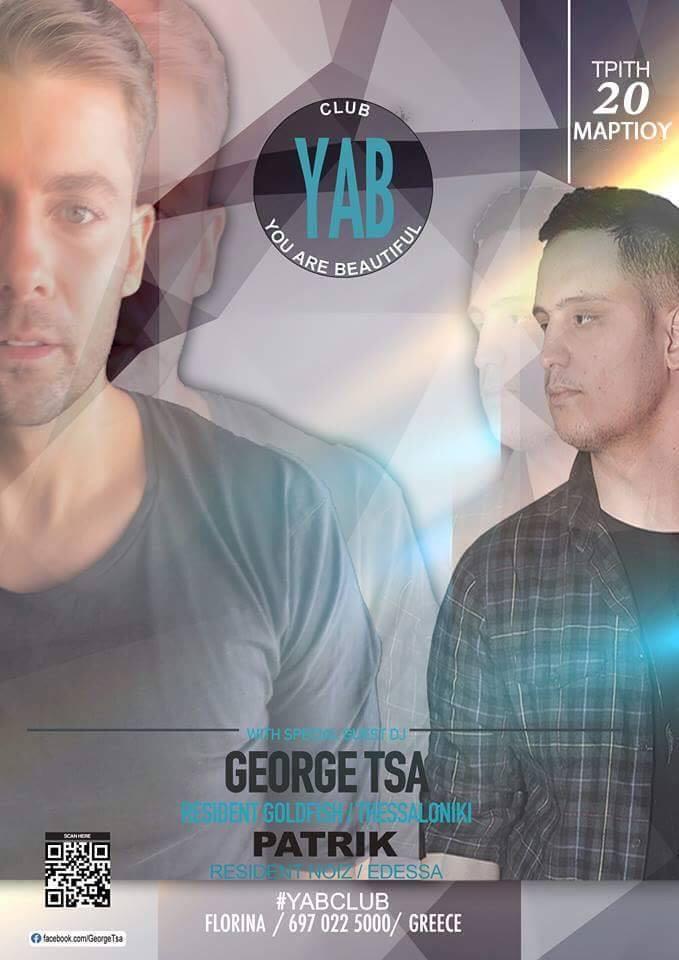 George Tsa & Patrik @ YAB club στην Φλώρινα, την Τρίτη 20 Μαρτίου