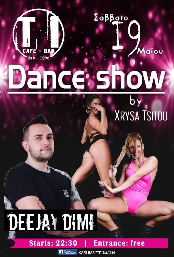 Dance show στο Bar TI στην Νεάπολη, το Σάββατο 19 Μαΐου