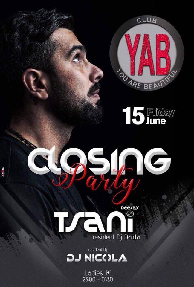 Το YAB Club στην Φλώρινα, ρίχνει αυλαία για το καλοκαίρι με καλεσμένο μας τον Deejay Tsani, Την Παρασκευή 15 Ιουνίου