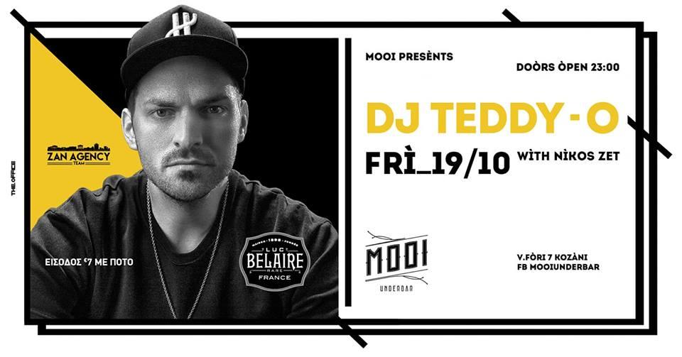Dj TEDDY-O @ Mooi under bar στην Κοζάνη, την Παρασκευή 19 Οκτωβρίου