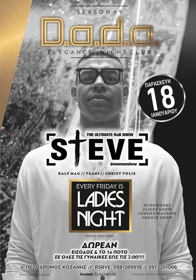 Steve- The ultimate R&B show στο D.a.d.a. club στην Κοζάνη, την Παρασκευή 18 Ιανουαρίου
