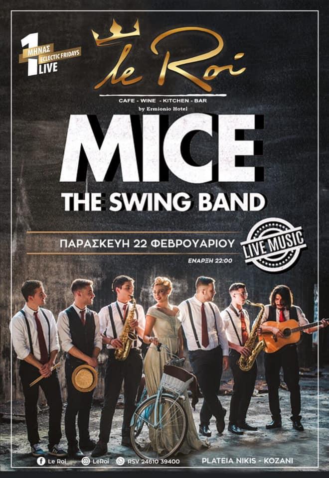 Οι MICE the swing band live στο Le Roi bar στην Κοζάνη, την Παρασκευή 22 Φεβρουαρίου